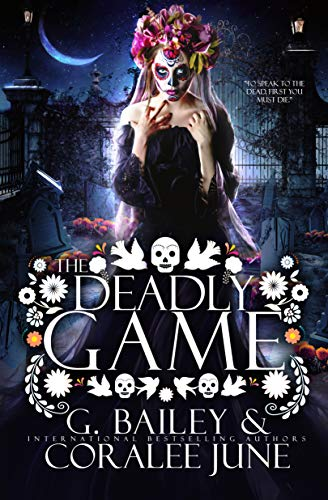 The Deadly Game: A Dark Reverse Harem Romance (Character Building Deadly)