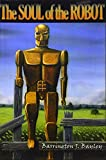 img - for The Soul of the Robot book / textbook / text book