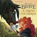 A Friend for Merida (Disney/Pixar Brave) (Pictureback(R)) by RH Disney (May 15, 2012) Paperback