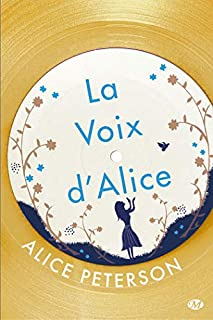 La voix d'Alice, Peterson, Alice