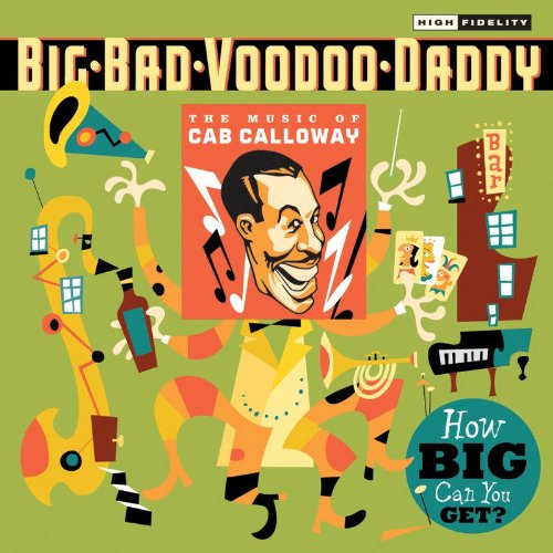 How Big Can You Get?: The Music of Cab Calloway by CD