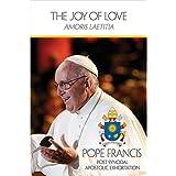 The Joy of Love (Amoris Laetitia)