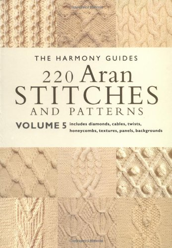 220 Aran Stitches and Patterns: Volume 5 (The Harmony Guides) by Brand: Collins and Brown (Image #2)