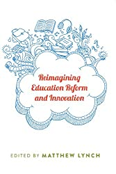 Reimagining Education Reform and Innovation (Counterpoints)