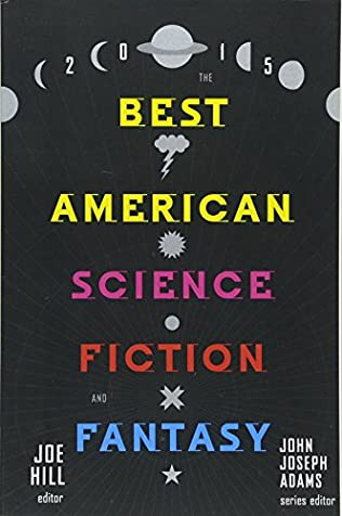 book cover of The Best American Science Fiction and Fantasy 2015
