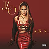 A.K.A. (Deluxe) [Explicit]