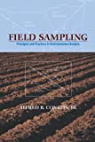 img - for Field Sampling: Principles and Practices in Environmental Analysis (Books in Soils, Plants, and the Environment) book / textbook / text book