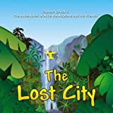 img - for The Lost City (Captain Chuck's the adventures of Artie the Airplane and his friends.) by Harman, Chuck (June 1, 2000) Paperback book / textbook / text book