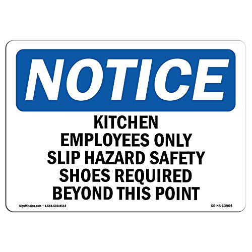OSHA Notice Sign - Kitchen Employees Only Slip Hazard Safety | Choose from: Aluminum, Rigid Plastic or Vinyl Label Decal | Protect Your Business, Work Site, Warehouse & Shop Area |  Made in The USA by SignMission