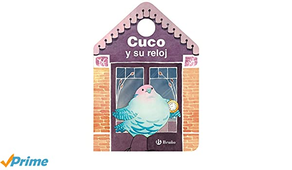Cuco y su reloj (Spanish Edition): Mónica Stilman, Sally Cutting: 9788469620694: Amazon.com: Books
