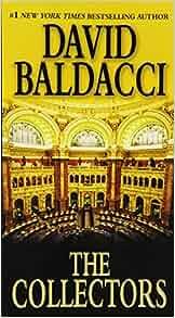 Amazon.com: The Collectors (Camel Club Series) (9780446615631): David Baldacci: Books