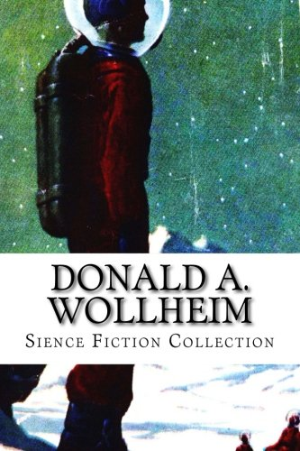 Download Donald A. Wollheim, Sience Fiction Collection PDF