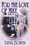 For the Love of Mike (Molly Murphy Mysteries)