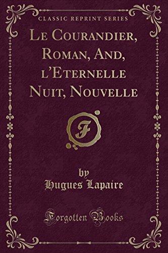Le Courandier, Roman, And, l