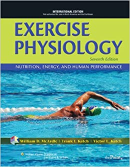 Exercise Physiology: Nutrition, Energy, and Human Performance ...