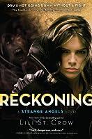 Reckoning: A Strange Angels Novel (English