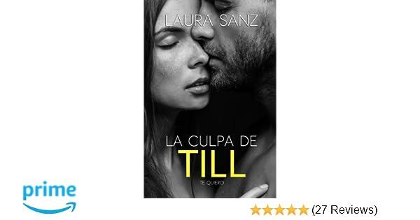 La culpa de Till (Landvik) (Volume 3) (Spanish Edition): Laura Sanz: 9781985216334: Amazon.com: Books