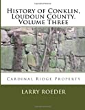 History of Conklin, Loudoun County, Larry Roeder, 1495240940