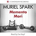 Memento Mori | Muriel Spark