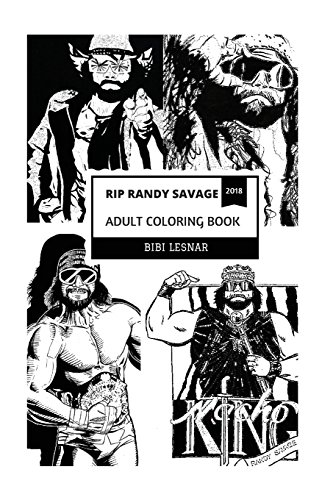 RIP Randy Savage Adult Coloring Book: Macho Man Legend and Great Entertainer, Legendary Professional Wrestler and Top Performer Inspired Adult Coloring Book (RIP Randy Savage Coloring Books) (Entertainer Mens T-shirt)