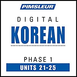 Korean Phase 1, Unit 21-25