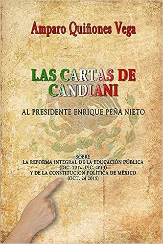 Amazon.com: Las Cartas de Candiani: Al Presidente Enrique ...