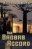 The Baobab Accord, William Boyd, 1475072279