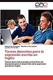 Tareas Docentes para la Expresión Escrita en Inglés, Isleny Orta Rodríguez and Rita María Concepción, 3848469294