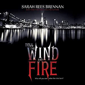 Tell the Wind and Fire Audiobook
