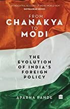 From Chanakya To Modi: The Evolution Of India's Foreign Policy