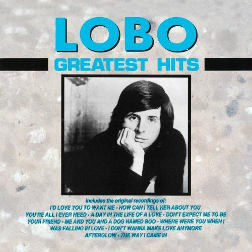Greatest Hits (The Best Of Lobo Greatest Hits)