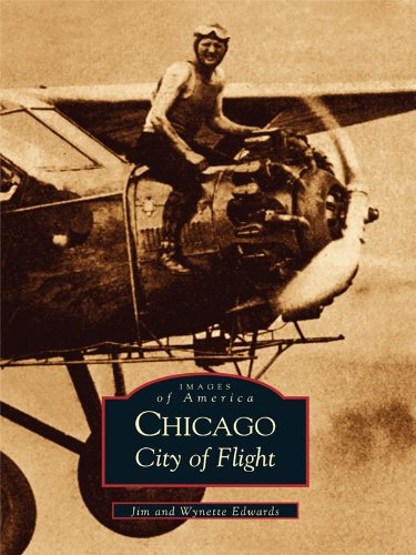 Chicago: City of Flight (Images of - Chicago Airport Images