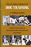 The Koehler Method of Dog Training 9780876056578