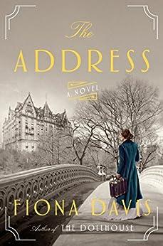The Address: A Novel by [Davis, Fiona]