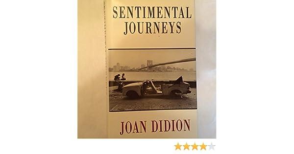 joan didion sentimental journeys