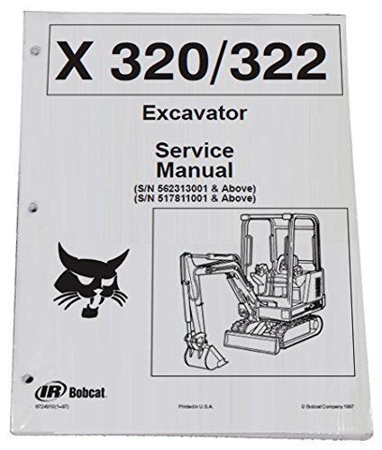 Bobcat 320, 322 Compact Excavator Service Manual & Operation Maintenance Manual - Part Number # 6724910 & 6724893 - Excavator Parts Book