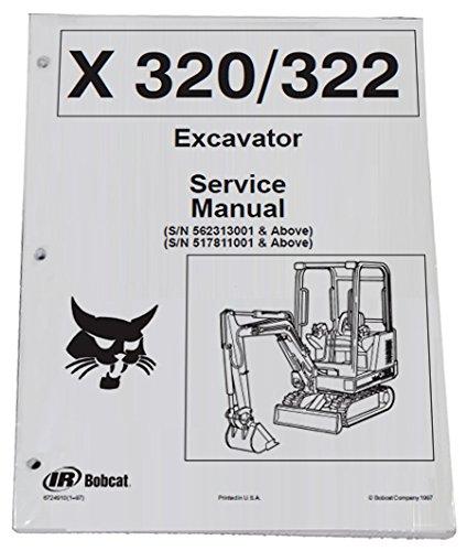 Bobcat 320, 322 Compact Excavator Service Manual & Operation Maintenance Manual - Part Number # 6724910 & 6724893 - Excavator Parts Book