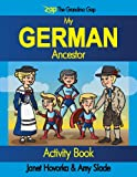 My German Ancestor, Janet C. Hovorka and Amy Slade, 0988854856