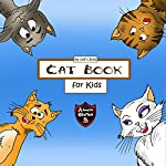 Cat Book for Kids: Diary of a Wimpy Cat (Adventure Stories for Kids) | Jeff Child