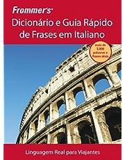 Frommer's - Dicionário e guia rápido de frases em italiano