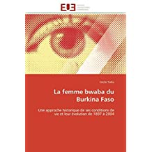 FEMME BWABA DU BURKINA FASO (LA)