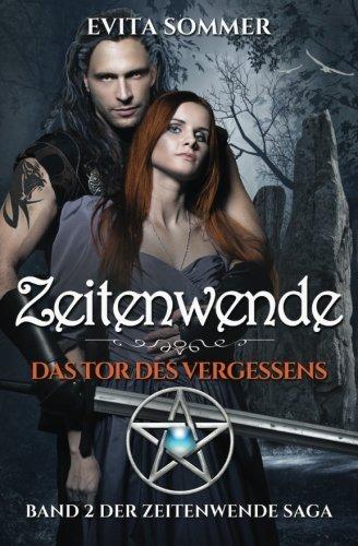 zeitenwende-das-tor-des-vergessens-zeitenwende-saga-band-2