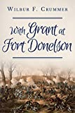 With Grant at Fort Donelson