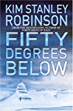 Fifty Degrees Below (Science in the Capital Book 2)