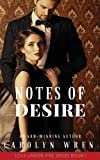 Notes of Desire (Love Under Fire)