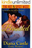 Branded (Book #3 - The Hot & Spicy West)