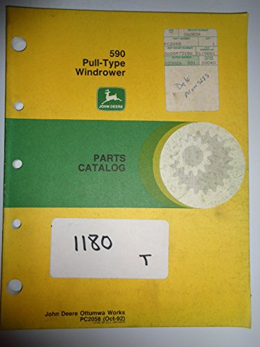 (John Deere 590 Pull Type Windrower Parts Catalog Manual PC2058)