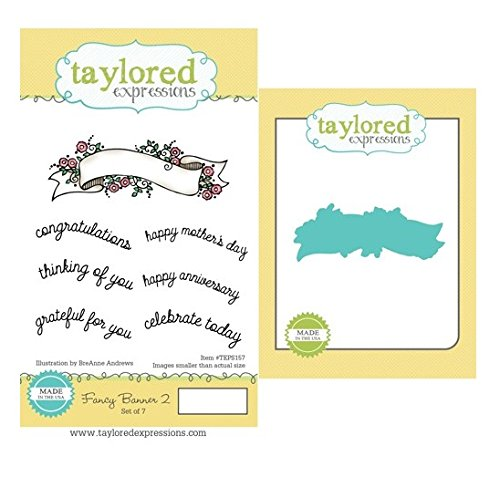 Taylored Expressions Fancy Banner 2 Cling Unmounted Rubber Stamp Set with Die (TEPS157)