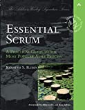 img - for Essential Scrum: A Practical Guide to the Most Popular Agile Process (Addison-Wesley Signature): A Practical Guide To The Most Popular Agile Process (Addison-Wesley Signature Series (Cohn)) book / textbook / text book