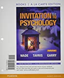 Invitation to Psychology, Books a la Carte Edition Plus NEW MyPsychLab with Pearson EText -- Access Card Packge, Wade, Carole and Tavris, Carol, 0133873919
